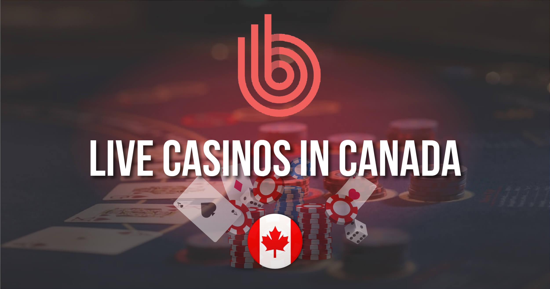 Best Live Casinos In Canada