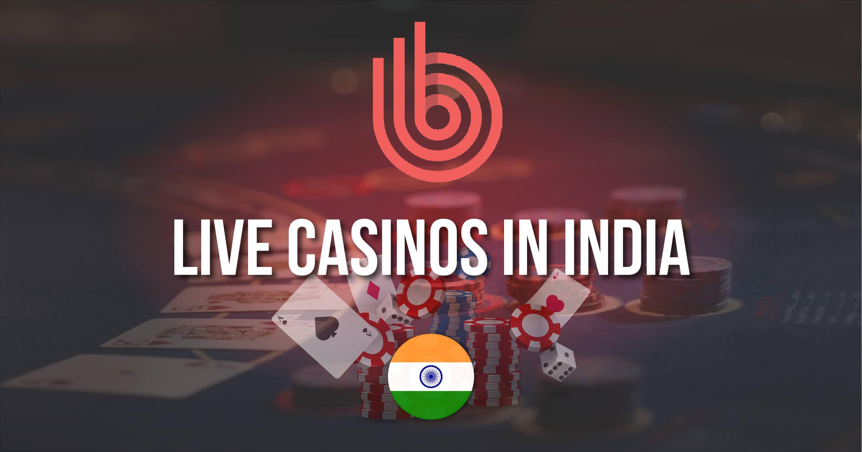 Best Live Casinos In India
