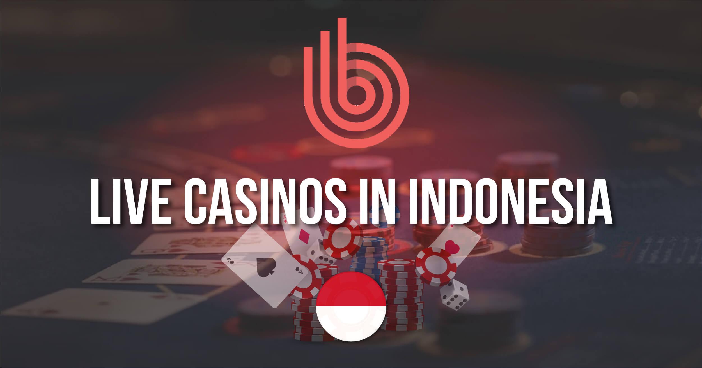 Best Live Casinos In Indonesia