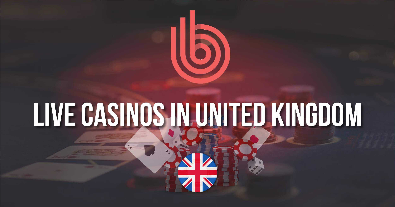 Best Live Casinos In United Kingdom