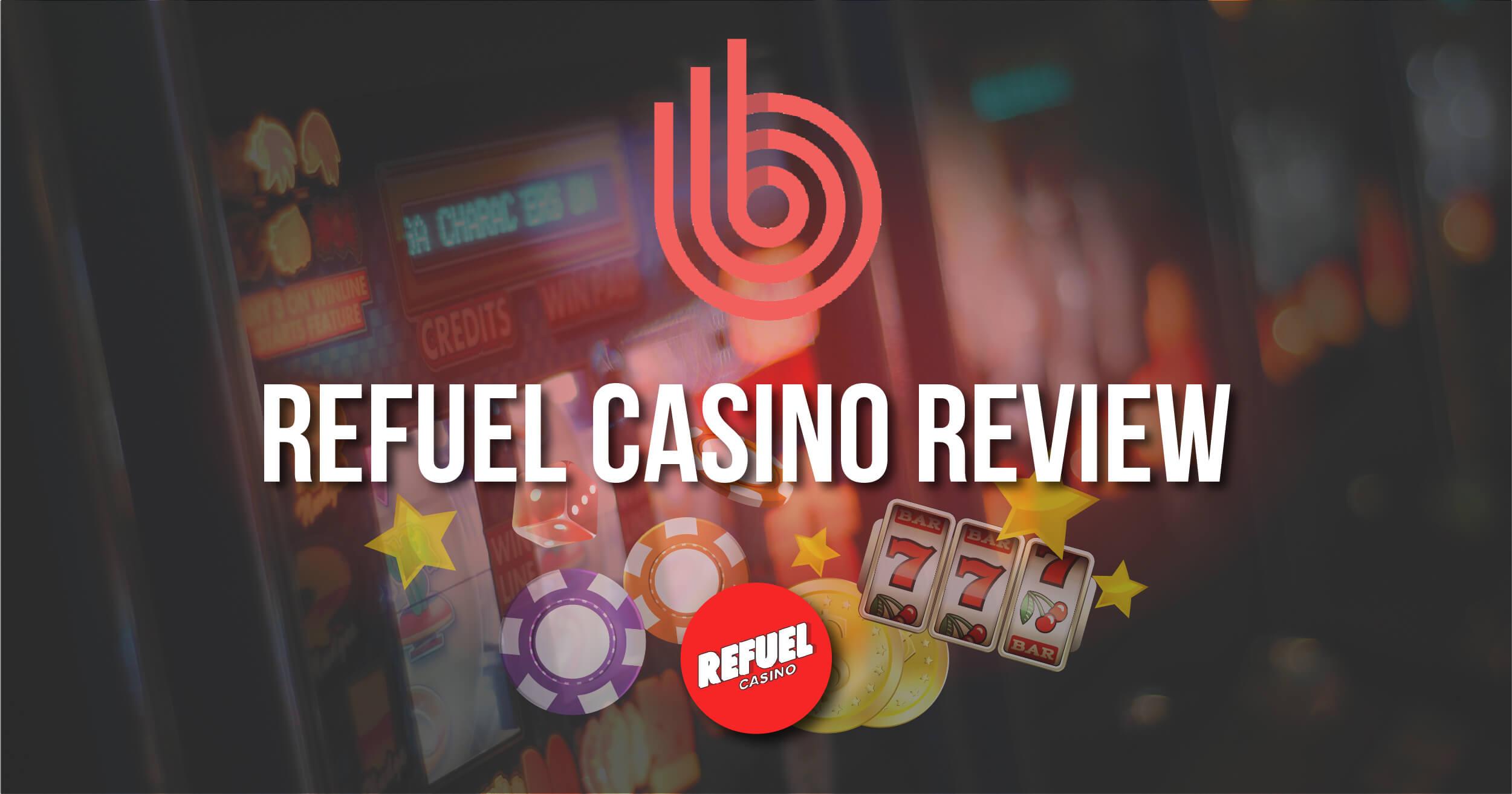 Refuel Casino Review