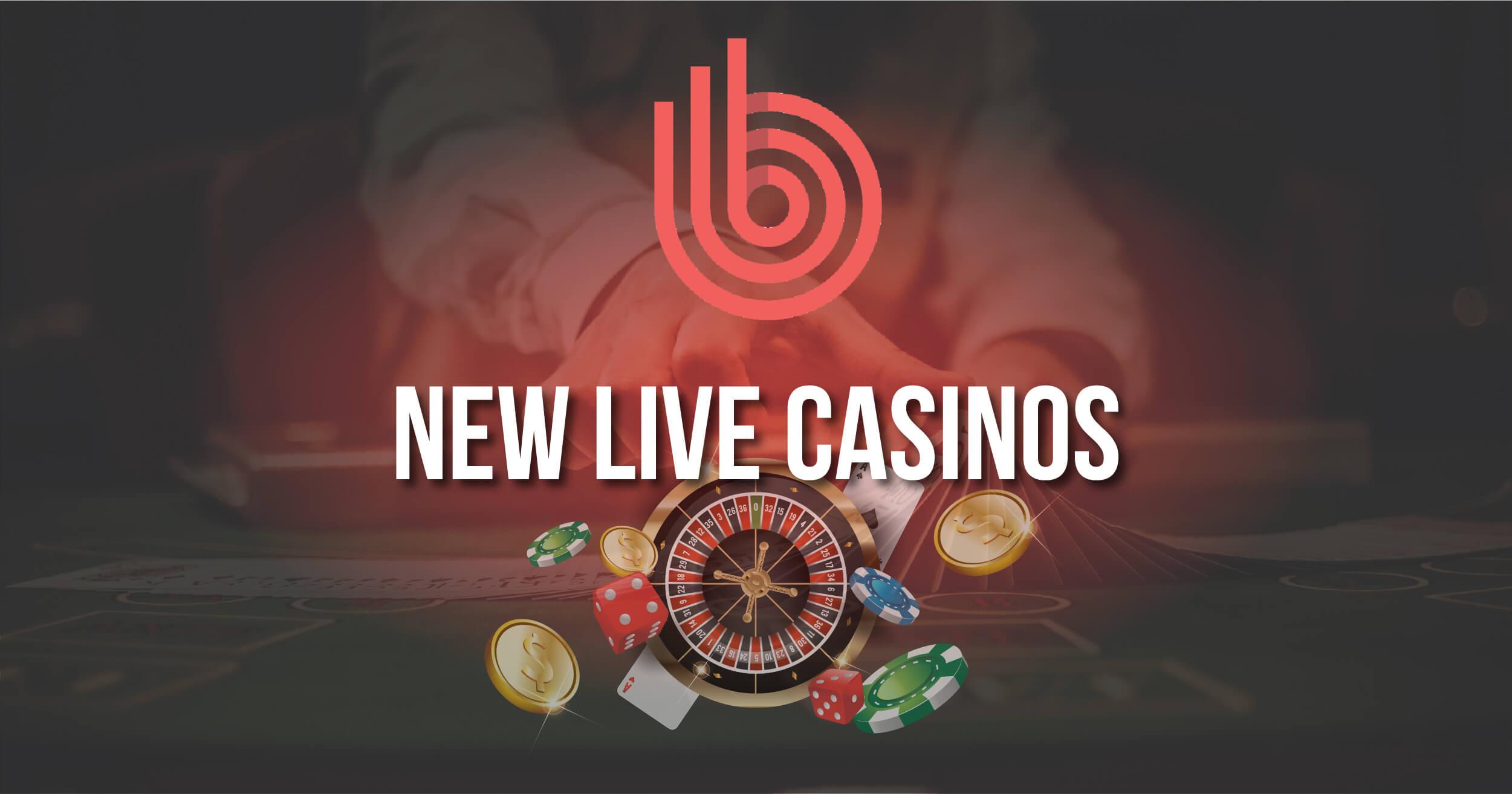 Best New Live Casinos