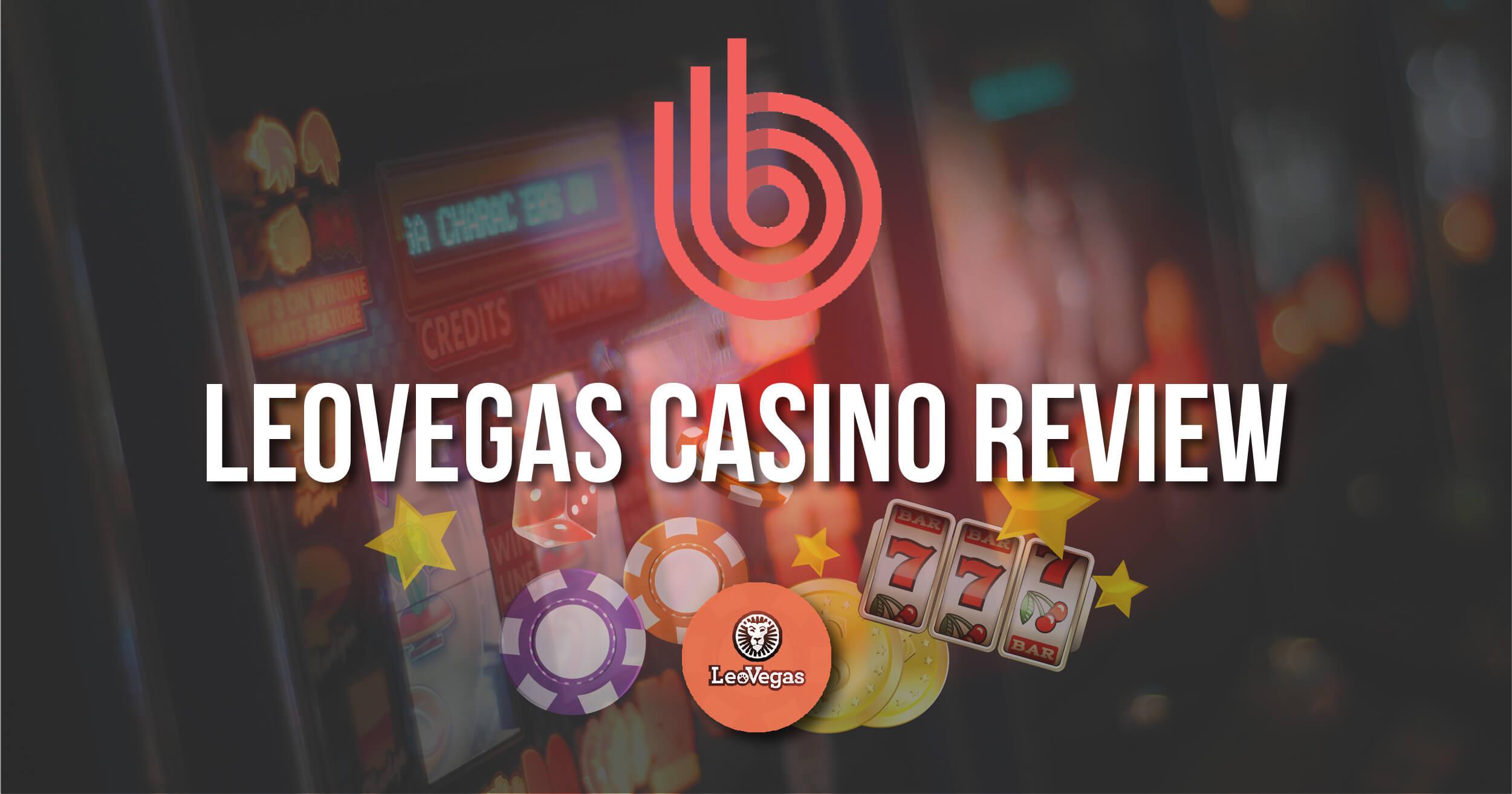 Leovegas Casino Review