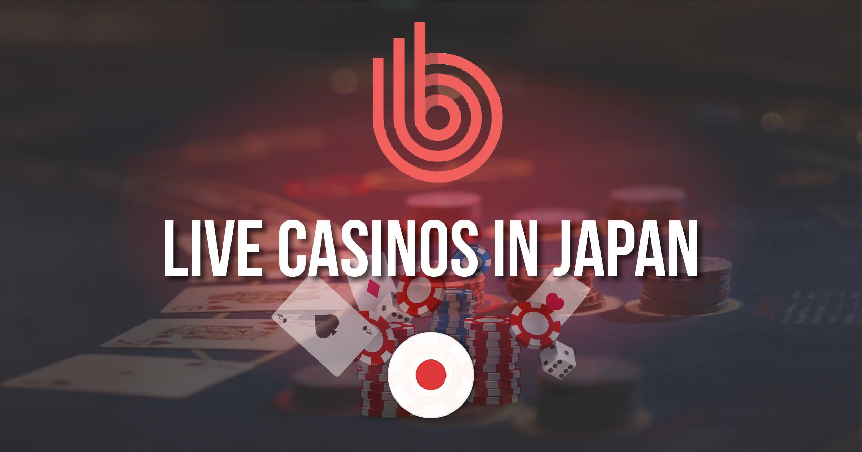 Best Live Casinos In Japan