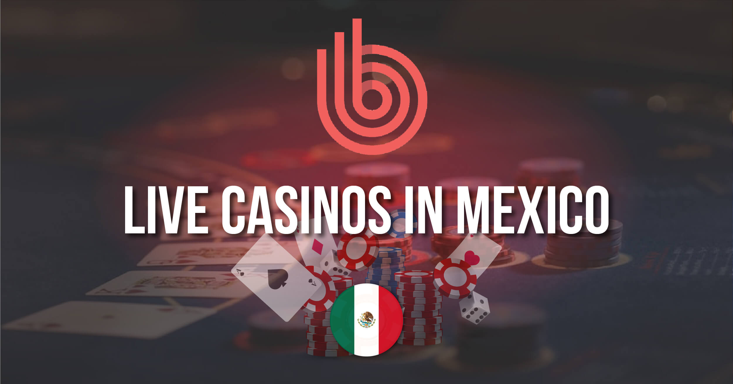 Best Live Casinos In Mexico