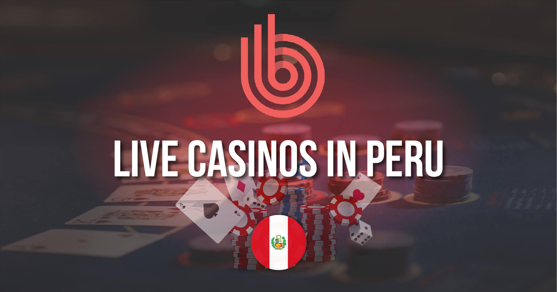 Best Live Casinos In Peru