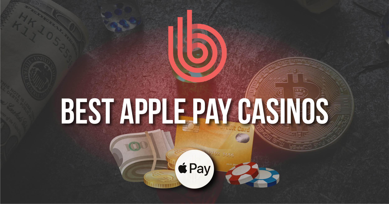 Best Apple Pay Casinos