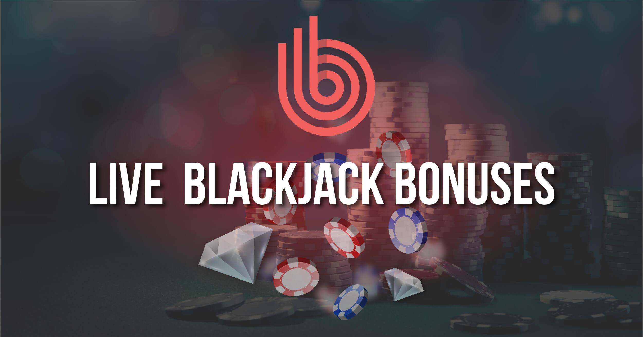 Best Live Blackjack Bonuses Review