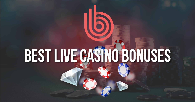 Best Live Casino Bonuses Review