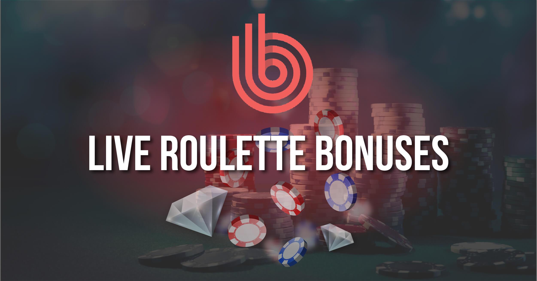 Best Live Roulette Bonuses Review