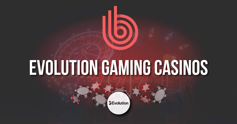 Evolution Gaming Casinos Review
