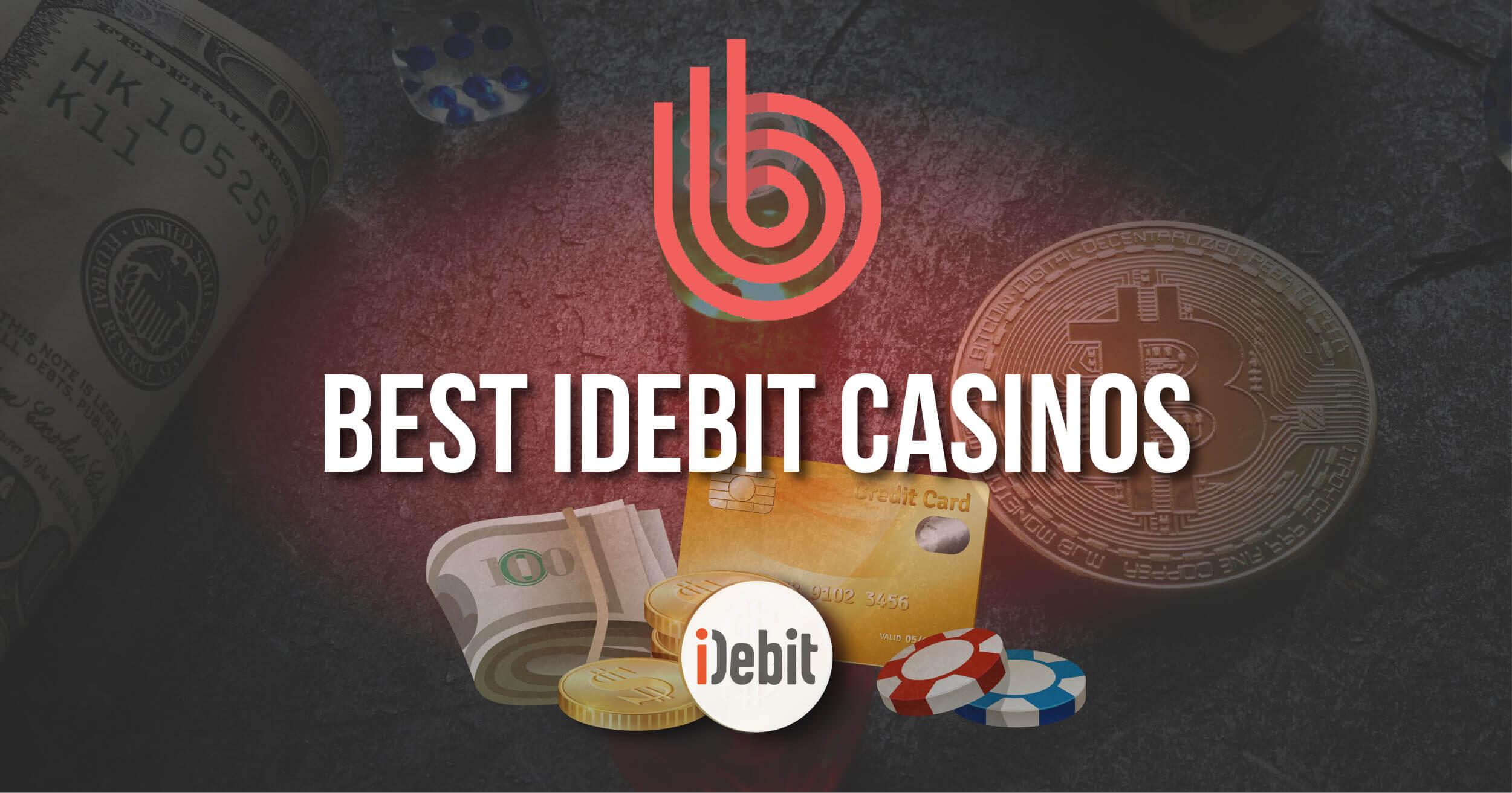 Best Idebit Casinos