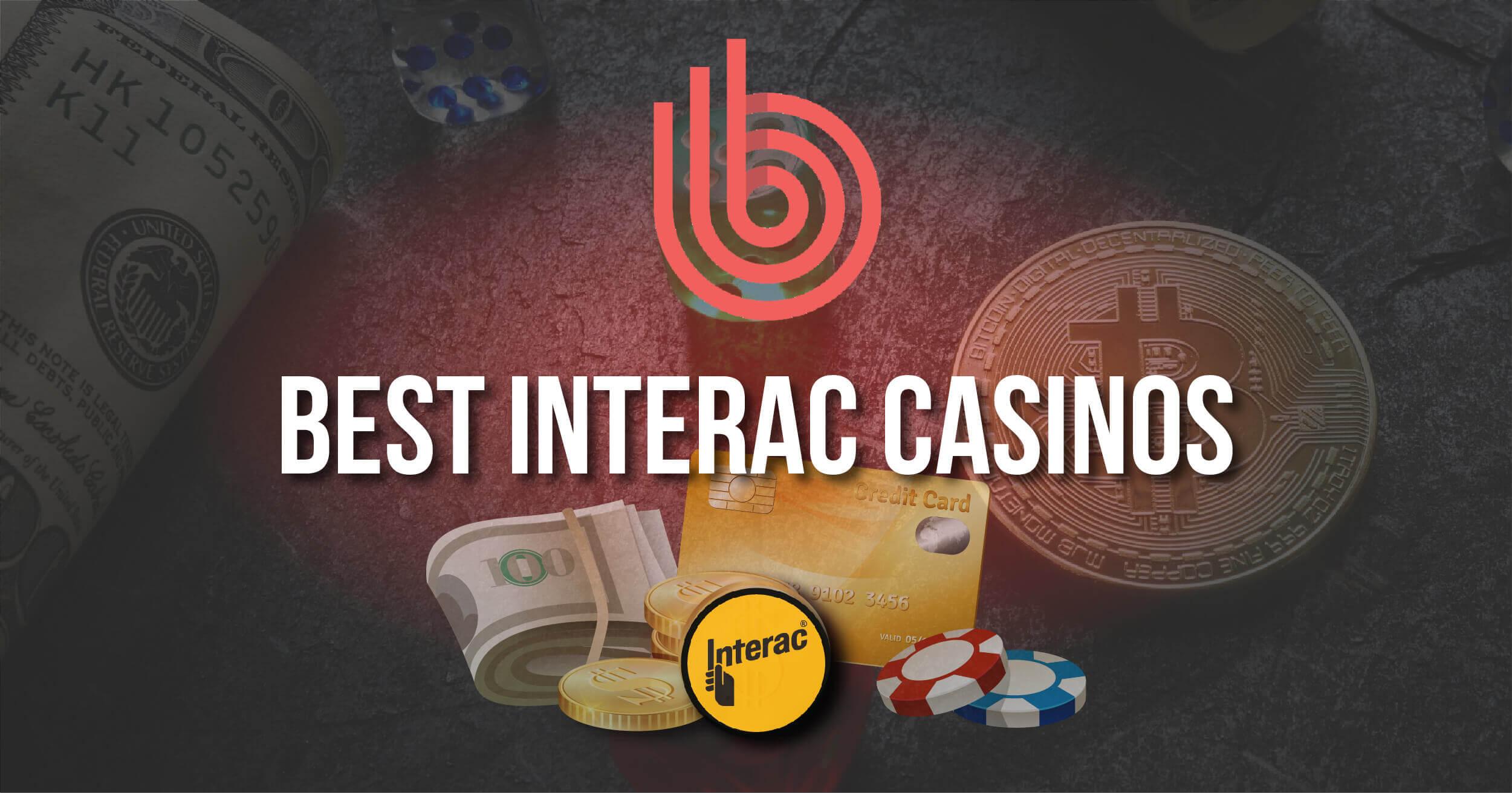 Best Interac Casinos