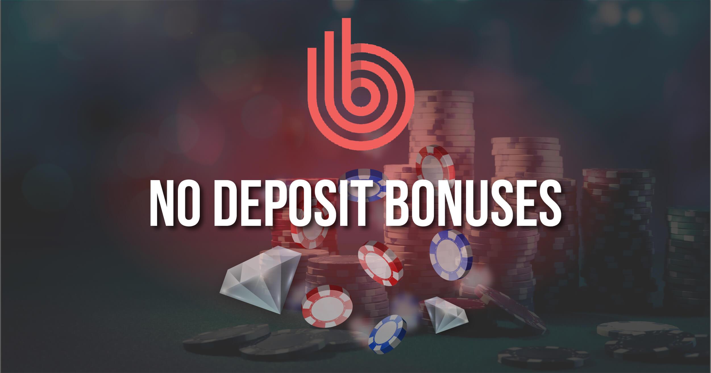 Live Casino No Deposit Bonuses Review