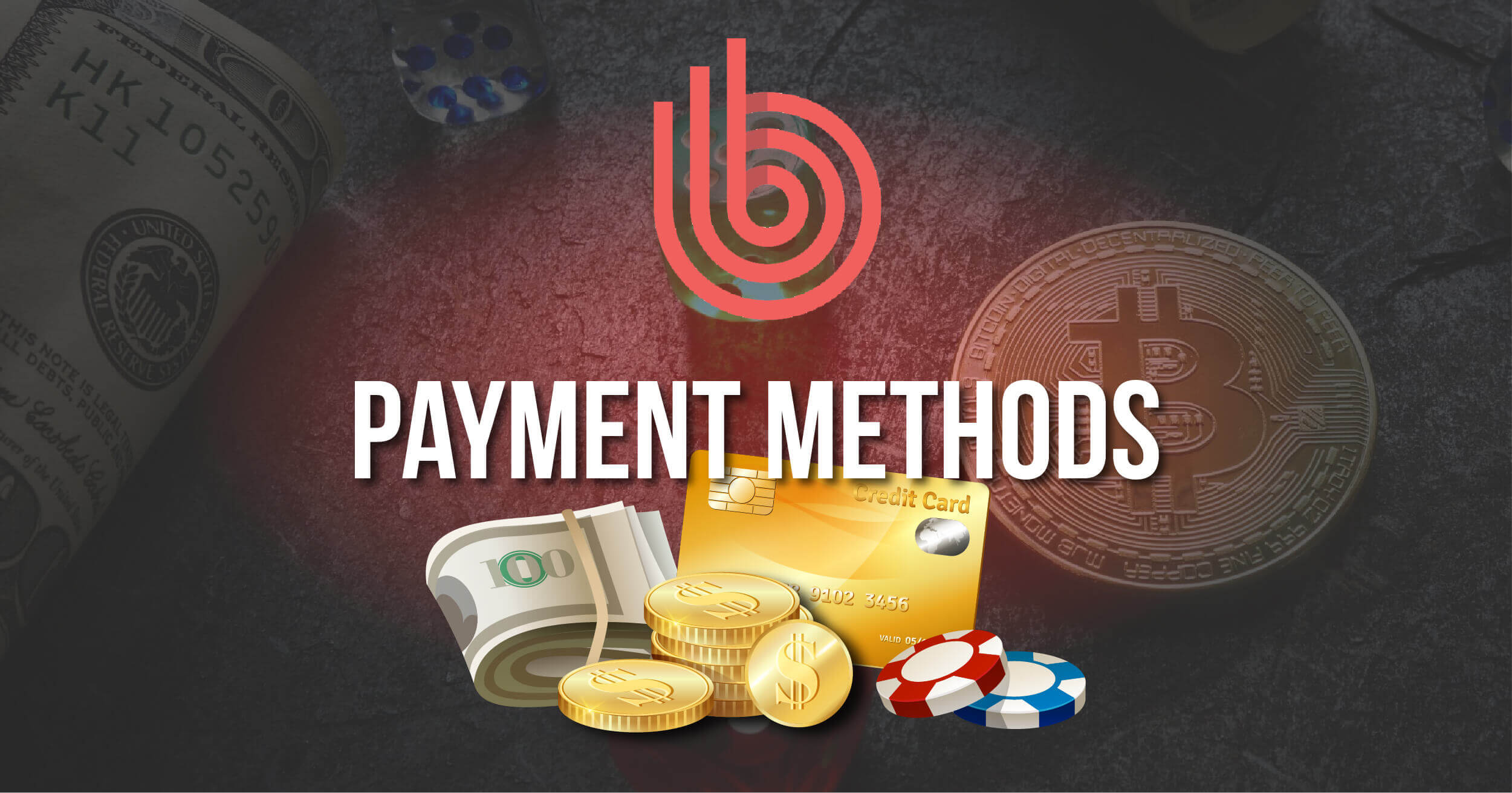 Casino Payment Methods Review