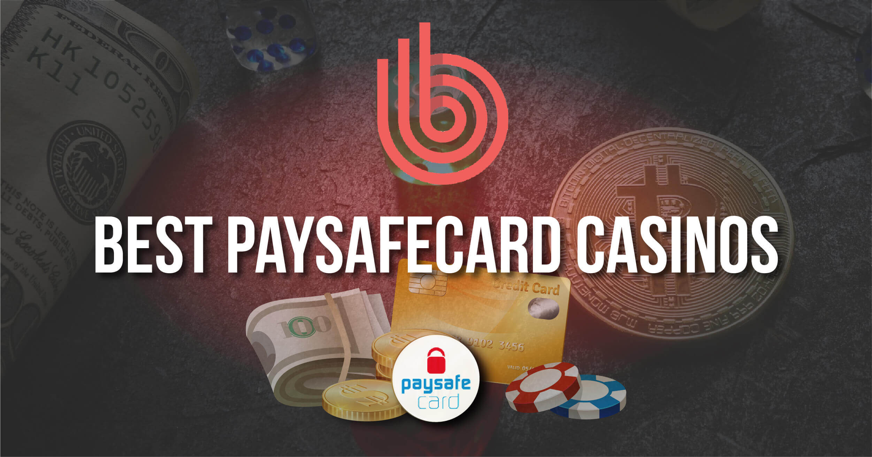 Best Paysafecard Casinos