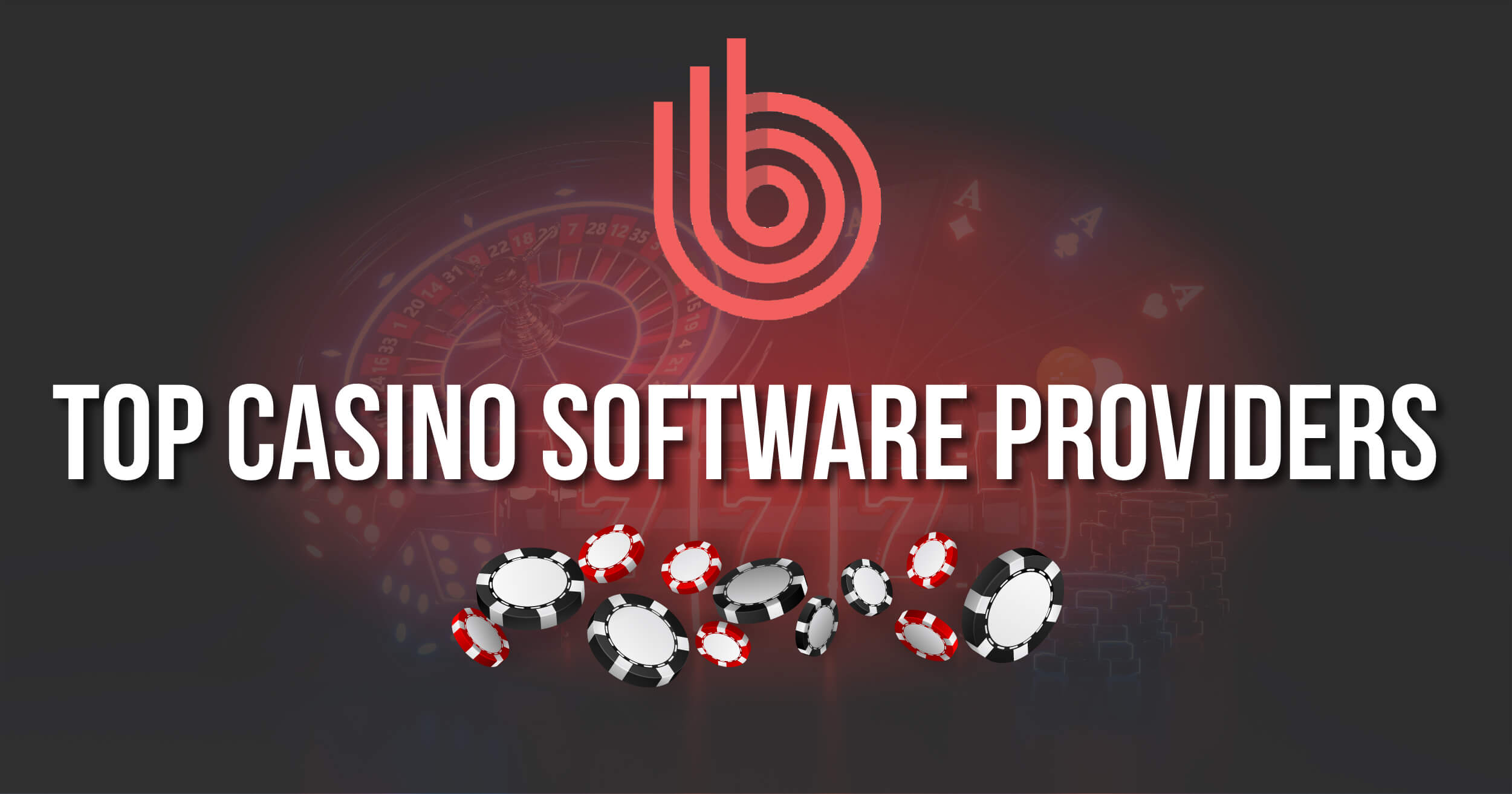 Top Casino Software Providers Review