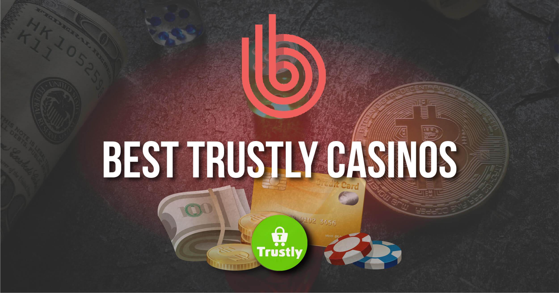 Best Trustly Casinos